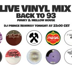 Back to 93 - Funky & Mellow Underground House mixed by DJ Prince