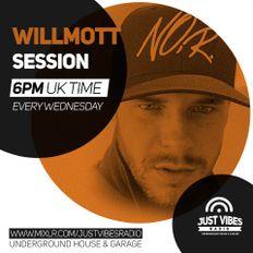 Willmott on Just Vibes Radio Saturday Sessions 07/09/2019