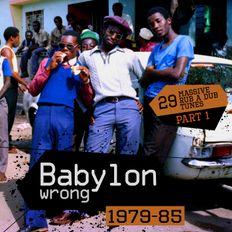 Babylon wrong - 29 massive rub a dub tunes. Version galore!