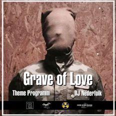 "Radio & Podcast : DJ Nederfolk : Neofolk Theme ""Grave of Love"""