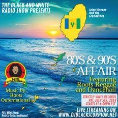 80s Dancehall Affair 1985 - 89 Black & White Radio 7.12.19