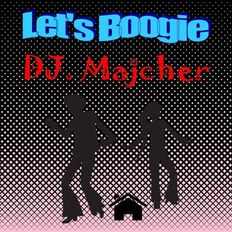 DJ. Majcher - Let's Boogie 2021