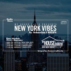 Sebastian Creeps aka Gil G - New York Vibes Radio Show on MyHouseRadio.fm NYC EP015