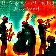 DJ. Majcher - At The Lab Jazzy Mood