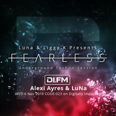 FEARLESS PODCAST @ DI.FM CODE023 - Alexi Ayres & LuNa