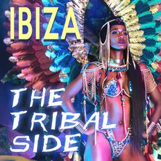 IBIZA - The Tribal Side
