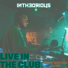 LIVE in the CLUB Vol 1 | @intheorious | RnB | (Pryzm Watford 24/06)