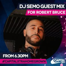 DJ Semo #CapitalXtraHomeGrown Mix for Robert Bruce | Energy Bashment Vol. 2 | 2020
