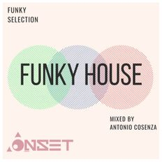 Jackin & Funky House (Selected Sound)