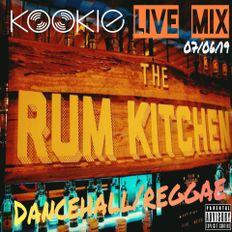 DJ Kookie Live at The Rum Kitchen (07/06/19) - Dancehall/Reggae