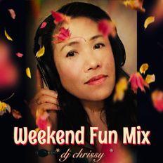 The Weekend Fun Mix ~ Hits247fm.com