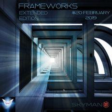 Frameworks Extended Edition #20- Progressive Melodic House - Gammawave Radio-Progressive Heaven