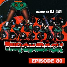Throwback Radio #80 - DJ CO1 (Party Mix)