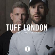 Toolroom Family - Tuff London (DJ Mix)