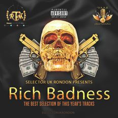 RICH BADNESS [THE BEST TRACKS OF THIS YEAR]