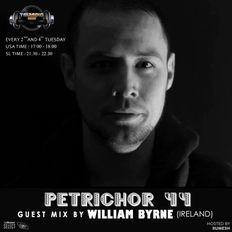 Petrichor 44 guest mix by William Byrne -Ireland