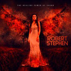 Robert Stephen - The Healing Power Of Sound