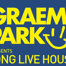 This Is Graeme Park: Long Live House Extra 25OCT21