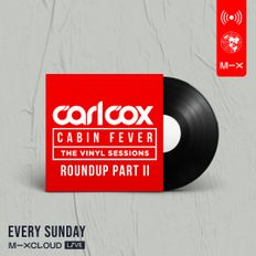 Carl Cox's Cabin Fever - 1st Year Round Up | Part II