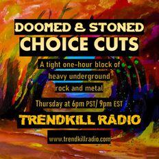 Doomed & Stoned Choice Cuts (S1E15)