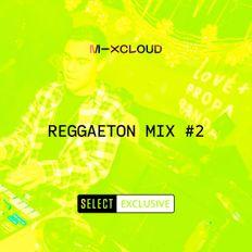 DJ CAL Presents Reggaeton Mix 2