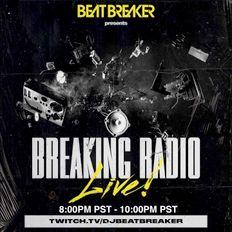 BeatBreaker LIVE On Twitch - Breaking Radio Jan 15 2021
