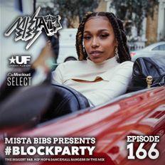 Mista Bibs - #Blockparty Episode 166 (Chris Brown, DaBaby, Aitch, Davido, Vybz Kartel, Dutchavelli)