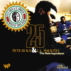 Pete Rock & CL Smooth 'The Main Ingredient' 25th Anniversary Mixtape mixed by Chris Read