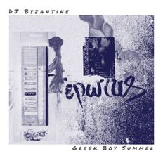 #039 - Greek Boy Summer | DJ Byzantine Techno Podcast |