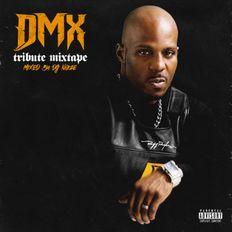 DMX Tribute Mix   A mixtape in honor of a true Hip Hop legend - R.I.P. X