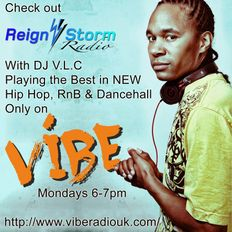 Reign Storm Radio Show on Vibe Radio UK 310815