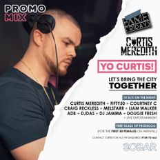@CurtisMeredithh - YO CURTIS EVENTS PROMO MIX |  06/03/20
