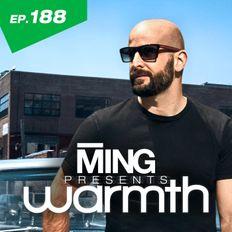 MING Presents Warmth Episode 188