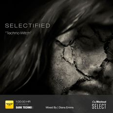 Selectified - [Techno Witch] Exclusive Select Show - Vol 02