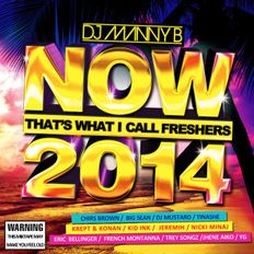 Now Thats What I Call Freshers 2014 - DJ Manny B