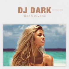 Dj Dark - Best Memories (December 2020) | FREE DOWNLOAD + TRACKLIST LINK in the description