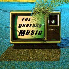 +The Unheard Music+ 8/13/19