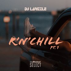 R'n'Chill Pt. 1 [Full Mix]