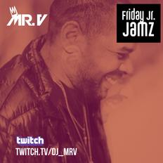 Friday Jr. Jamz - April 29th 2021 LIVE on Twitch.tv/DJ_MrV