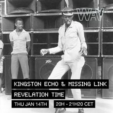 Revelation Time with Kingston Echo & Missing Link at We Are Various | 14-01-20