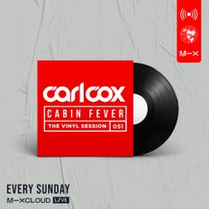 Carl Cox's Cabin Fever - Episode 51 - The History Of Chicago