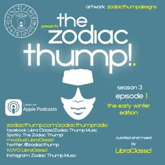The Zodiac Thump! Season 3, Episode 1!