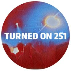 Turned On 251: 22 Tapes x Corsica Studios
