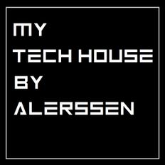 My Tech House by Alerssen (Vinyl Mix)