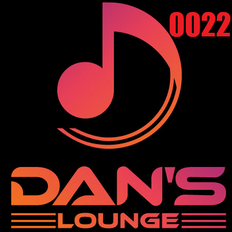 Dan's Lounge 0022 - (2019 11 22) Fear Less