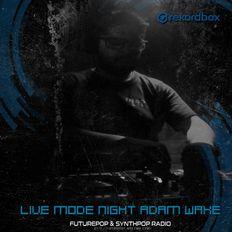 Live Mode (Futurepop/synth/alt) Dj set