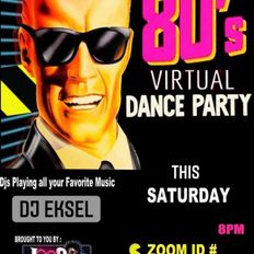 DJ EkSeL - Virtual 80's Dance Party (Live Set 2/13/21)