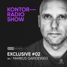 Kontor Radio Show Exclusive #02 w/ Markus Gardeweg