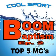 Cool SportDJ - Boom Baptism Ep.2 / Top 5 MC's