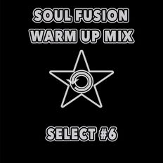 SOUL FUSION WARM UP MIX